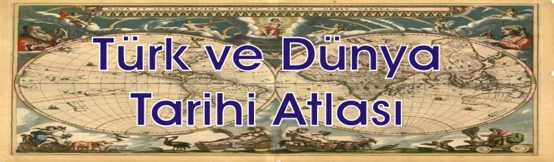 Dünya tarihi atlası osmanlı tarihi atlası ve türk tarih atlası